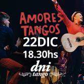 """Amores Tangos y la """"Fiesta de Fin de Año"""" en DNI Tango"""