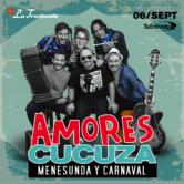 Amores Cucuza – Menesunda y Carnaval